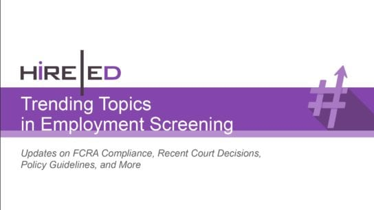 Trending Topics in Employment Screening: Updates