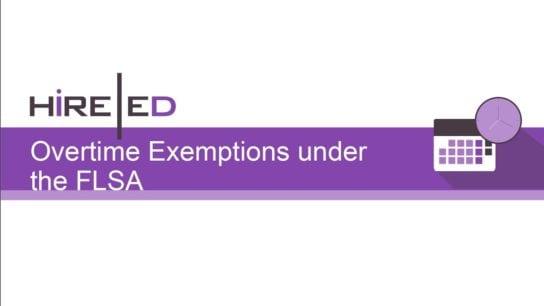 Overtime Exemptions under the FLSA